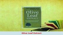 PDF  Olive Leaf Extract Download Online