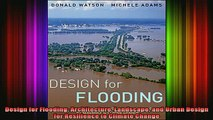 Free Full PDF Downlaod  Design for Flooding Architecture Landscape and Urban Design for Resilience to Climate Full EBook
