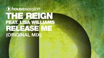 The Reign feat. Lisa Williams - Release Me (Original Mix)