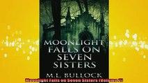 FREE PDF  Moonlight Falls on Seven Sisters Volume 2  FREE BOOOK ONLINE