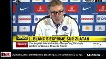 """Laurent Blanc réagit au départ de Zlatan Ibrahimovic, """"Il reviendra peut-être prendre ma place"""" (Vidéo)"""