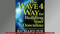 READ FREE Ebooks  The WAVE 4 Way to Building Your Downline Volume 4 Free Online