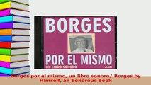 PDF  Borges por el mismo un libro sonoro Borges by Himself an Sonorous Book  EBook