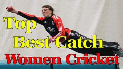 Top Best Catch Of Women Cricket By Cricket World