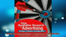 READ book  Using Qualitative Research in Advertising Strategies Techniques and Applications Free Online