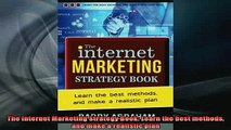 READ book  The Internet Marketing Strategy Book Learn the best methods and make a realistic plan Full Free
