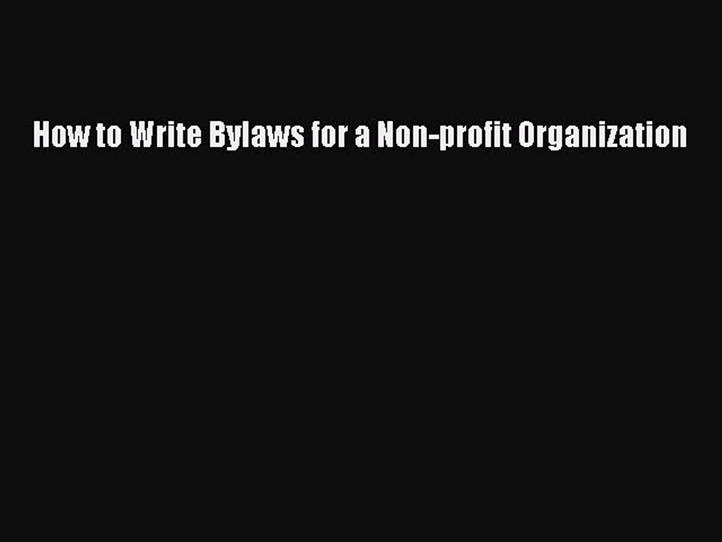Download How to Write Bylaws for a Non-profit Organization  EBook