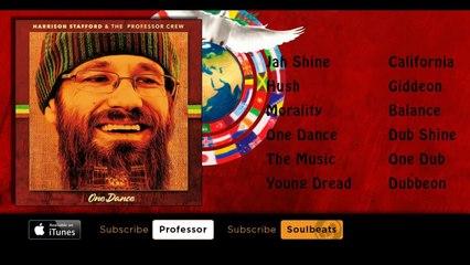 Harrison Stafford & The Professor Crew - One Dance (Full Album)