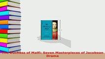 PDF  The Duchess of Malfi Seven Masterpieces of Jacobean Drama Read Online