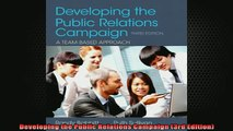 READ book  Developing the Public Relations Campaign 3rd Edition Full Free