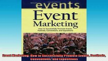READ book  Event Marketing How to Successfully Promote Events Festivals Conventions and Expositions Full EBook