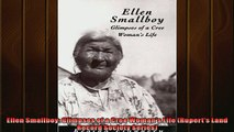 For you  Ellen Smallboy Glimpses of a Cree Womans Life Ruperts Land Record Society Series