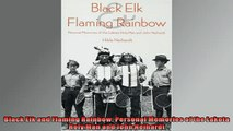 One of the best  Black Elk and Flaming Rainbow Personal Memories of the Lakota Holy Man and John Neihardt