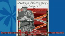 Read here Navajo Blessingway Singer The Autobiography of Frank Mitchell 18811967
