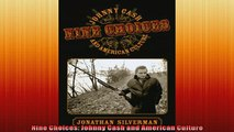 Most popular  Nine Choices Johnny Cash and American Culture