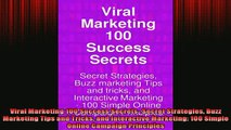 READ book  Viral Marketing 100 Success Secrets Secret Strategies Buzz Marketing Tips and Tricks and Full EBook