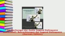 PDF  Im Dschungel der Justiz Jugend Delinquenz betrachtet Betrachtungen der Jugend Delinquenz Free Books