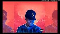Chance The Rapper - No Problem ft. Lil Wayne & 2 Chainz (Chance 3)