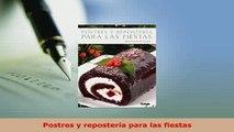 PDF  Postres y repostería para las fiestas Download Online