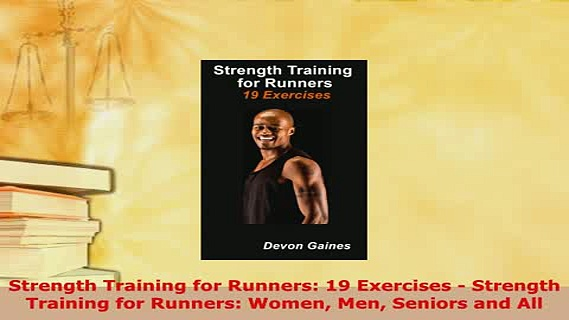 Download  Strength Training for Runners 19 Exercises  Strength Training for Runners Women Men Free Books