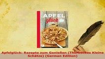 Download  Apfelglück Rezepte zum Genießen Thorbeckes Kleine Schätze German Edition Download Online