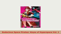 PDF  Bodacious Space Pirates Abyss of Hyperspace Vol 1 Free Books