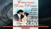 READ THE NEW BOOK   Christmas in Duke Street An Anthology of Holiday Historical Romances  FREE BOOOK ONLINE