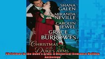 READ THE NEW BOOK   Christmas in the Dukes Arms A Historical Romance Holiday Anthology  FREE BOOOK ONLINE