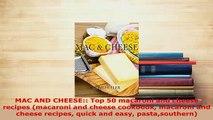 PDF  MAC AND CHEESE Top 50 macaroni and cheese recipes macaroni and cheese cookbook macaroni Read Full Ebook