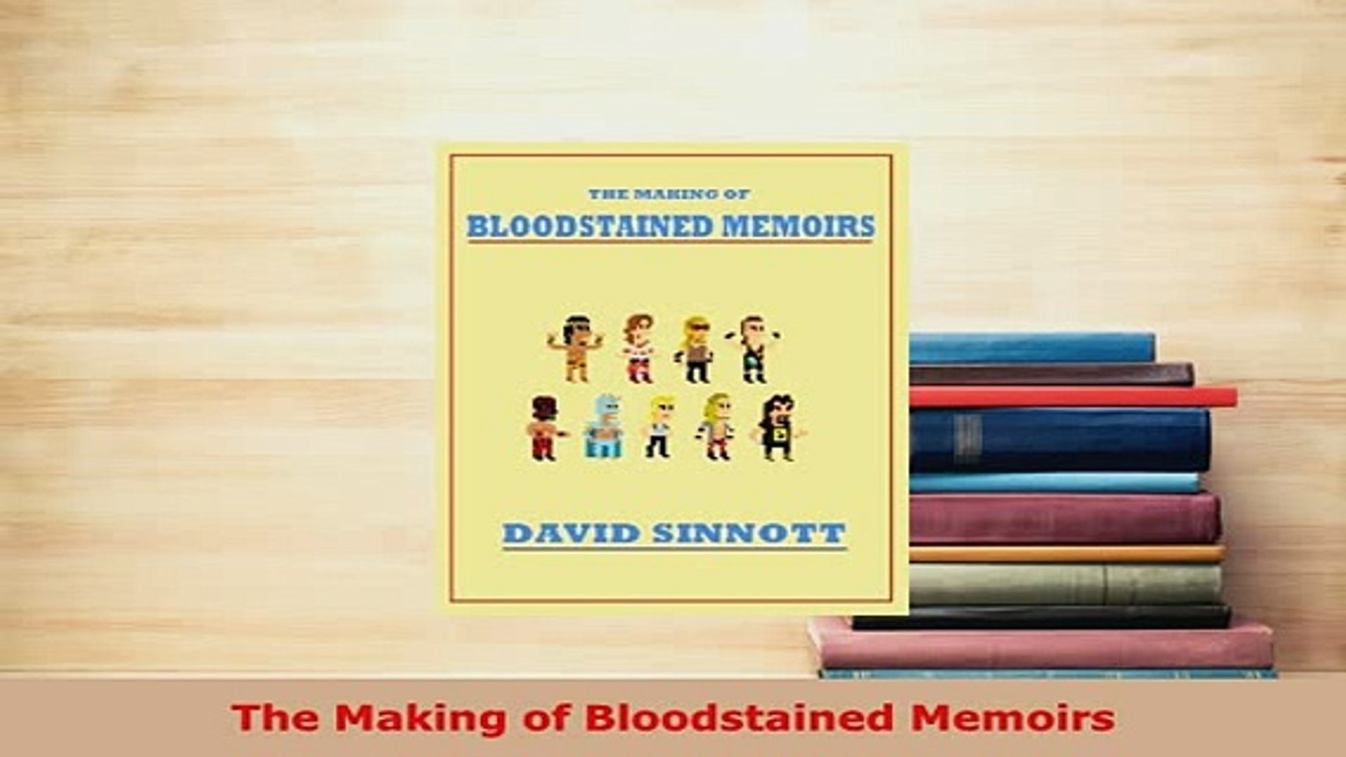 PDF  The Making of Bloodstained Memoirs Read Full Ebook