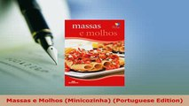 PDF  Massas e Molhos Minicozinha Portuguese Edition Download Full Ebook