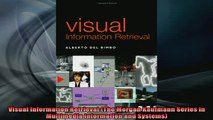 DOWNLOAD FREE Ebooks  Visual Information Retrieval The Morgan Kaufmann Series in Multimedia Information and Full EBook