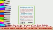 PDF  Insider Secrets to Financing Your Real Estate Investments What Every Real Estate Investor Download Online