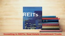 PDF  Investing in REITs Real Estate Investment Trusts Read Full Ebook
