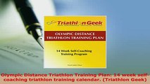 PDF  Olympic Distance Triathlon Training Plan 14 week selfcoaching triathlon training  EBook