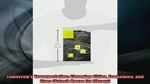 READ book  Tomorrows Transportation Changing Cities Economies and Lives Artech House Its Library Full Free