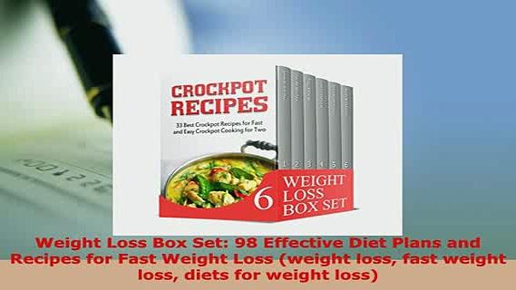 Download  Weight Loss Box Set 98 Effective Diet Plans and Recipes for Fast Weight Loss weight loss PDF Full Ebook