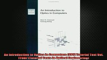 READ book  An Introduction to Optics in Computers SPIE Tutorial Text Vol TT08 Tutorial Texts in Full Free