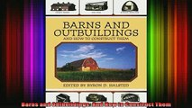 READ book  Barns and Outbuildings And How to Construct Them Full EBook