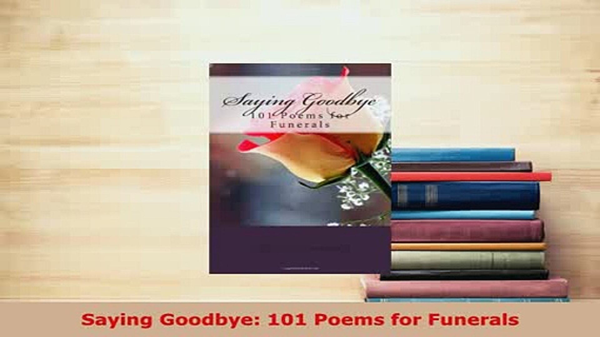 Poems To Say Goodbye At A Funeral 2