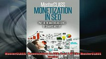 READ book  MasterCLASS Monetization In SEO Part 1 Of The MasterCLASS Series Full Free