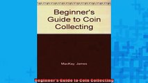 READ FREE Ebooks  Beginners Guide to Coin Collecting Full EBook