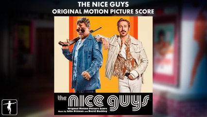 The Nice Guys - Score Preview (Official Video)