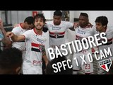 BASTIDORES: LIBERTADORES - SPFC 1 X 0 CAM | SPFCTV