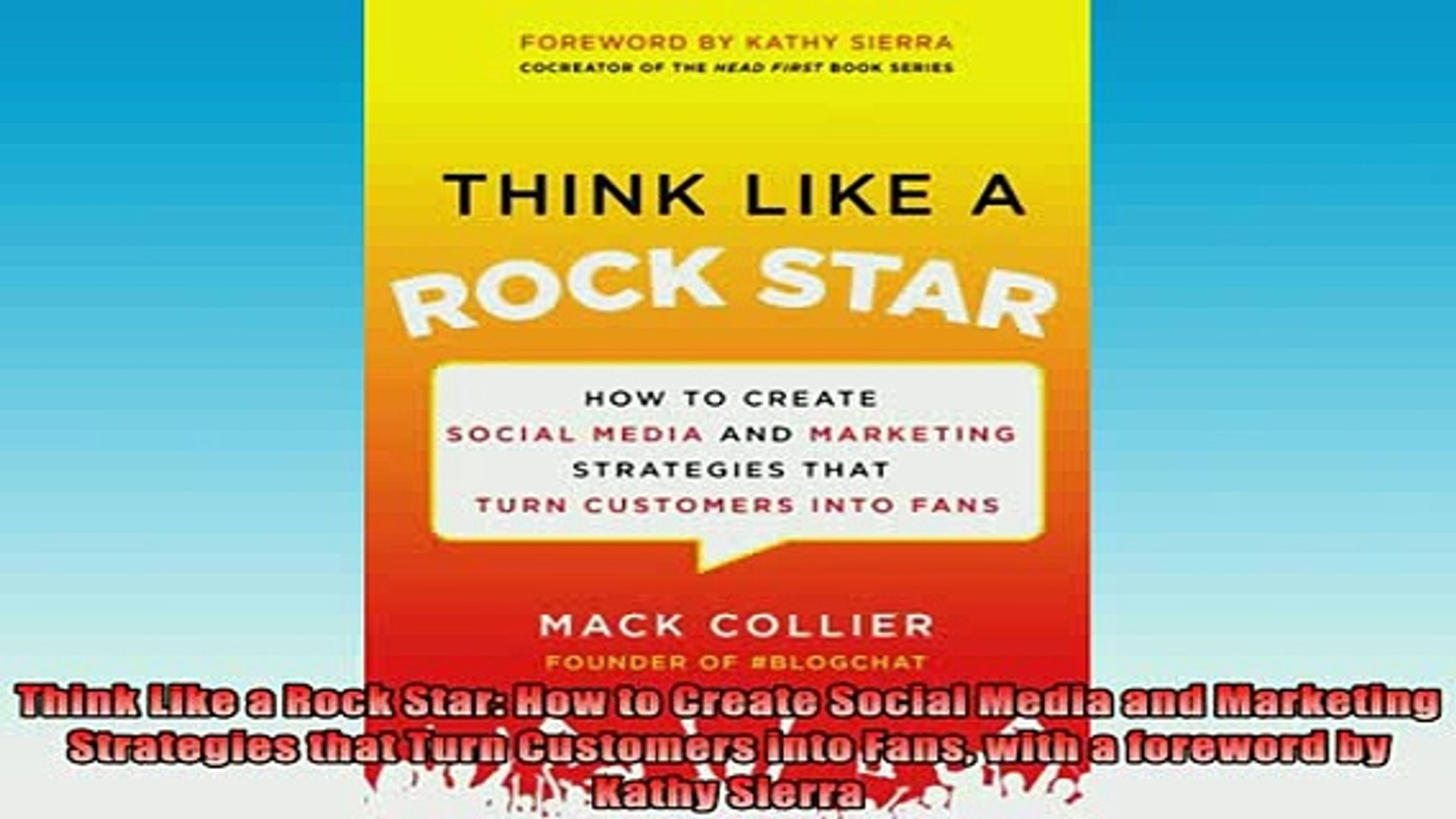 FREE EBOOK ONLINE  Think Like a Rock Star How to Create Social Media and Marketing Strategies that T