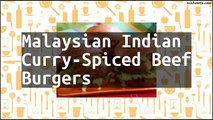 Recipe Malaysian Indian Curry-Spiced Beef Burgers