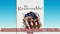 READ book  Be Reasonable How Community Associations Can Enforce Rules Without Antagonizing Residents Full Free