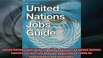 FREE DOWNLOAD  United Nations Jobs Guide A guide to success on United Nations Careers Portals Find your  DOWNLOAD ONLINE