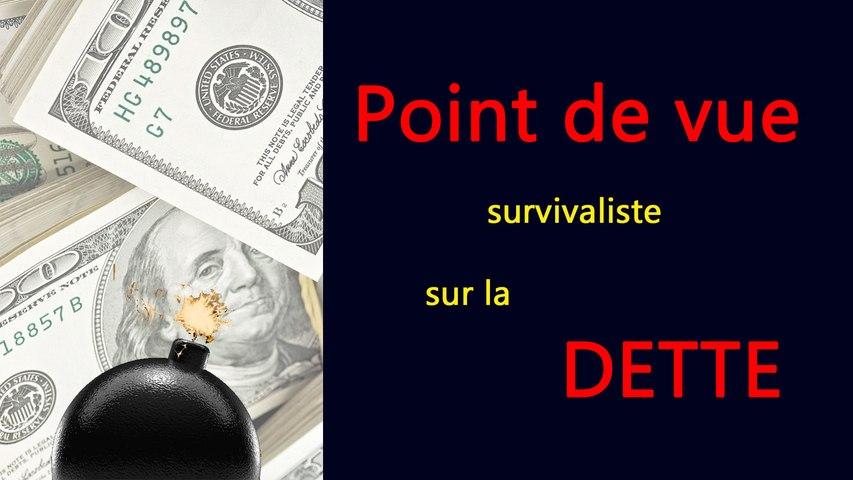 Point de vue survivaliste sur la Dette