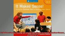 READ book  It Makes Sense Using the Hundreds Chart to Build Number Sense Grades K2  BOOK ONLINE